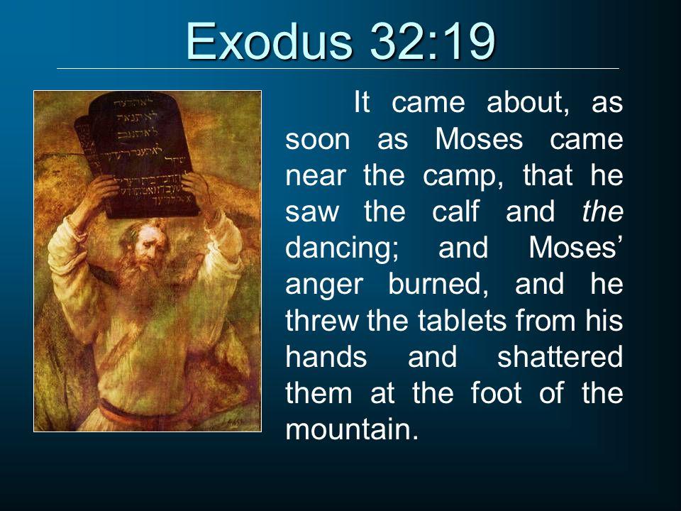 Exodus 32:19