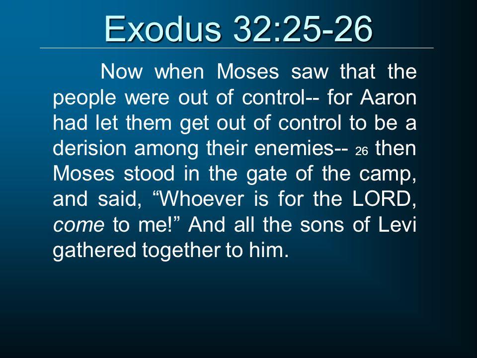 Exodus 32:25-26