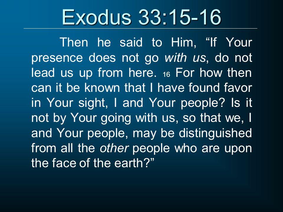 Exodus 33:15-16
