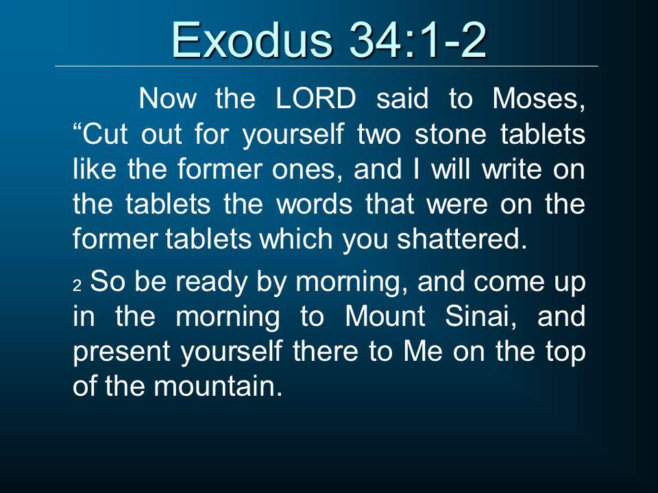 Exodus 34:1-2