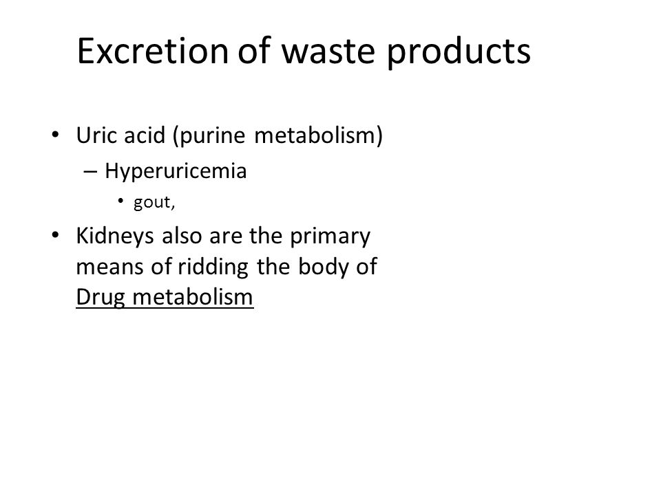Excretion of waste products