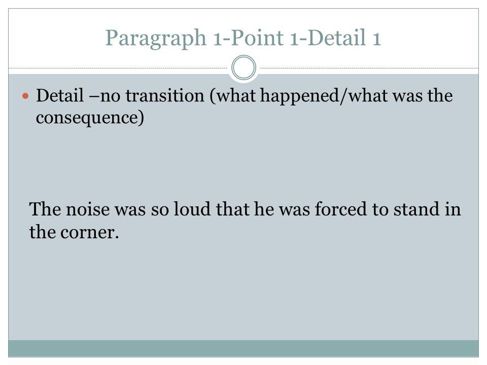 Paragraph 1-Point 1-Detail 1