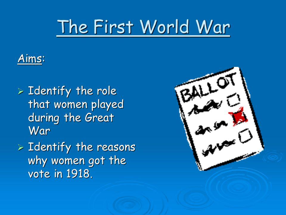 The First World War Aims: