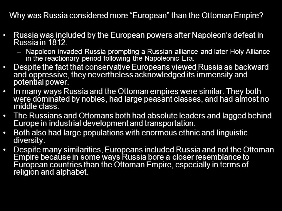 Why was Russia considered more European than the Ottoman Empire
