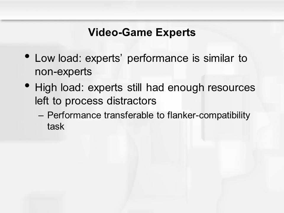 Low load: experts' performance is similar to non-experts