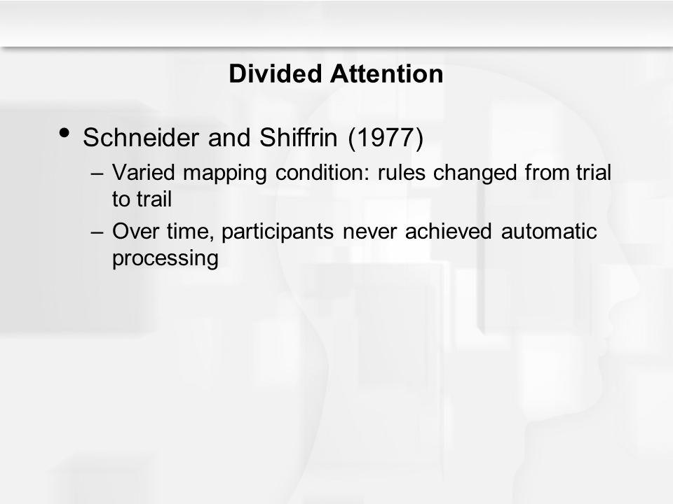 Schneider and Shiffrin (1977)