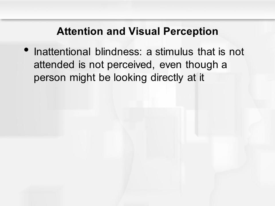 Attention and Visual Perception