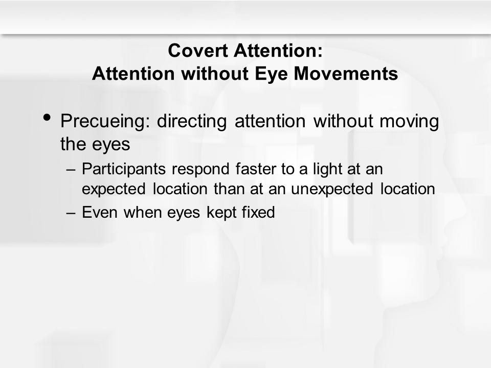 Covert Attention: Attention without Eye Movements