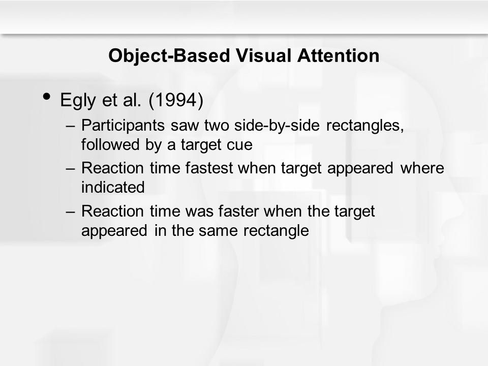 Object-Based Visual Attention