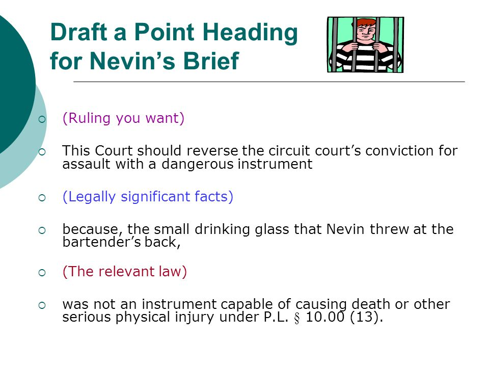 Draft a Point Heading for Nevin's Brief