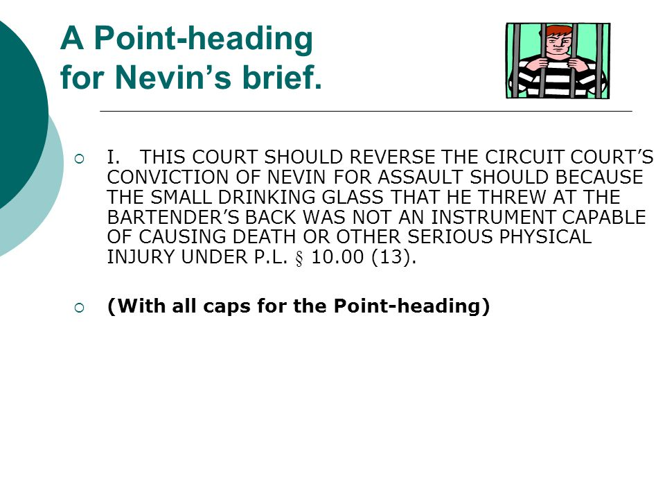 A Point-heading for Nevin's brief.