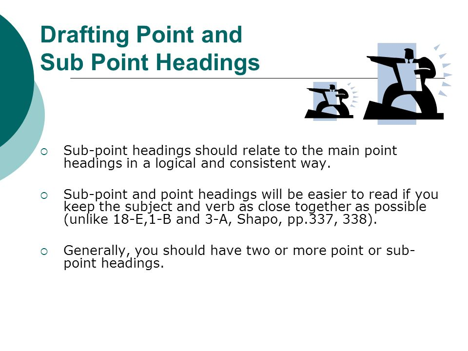 Drafting Point and Sub Point Headings