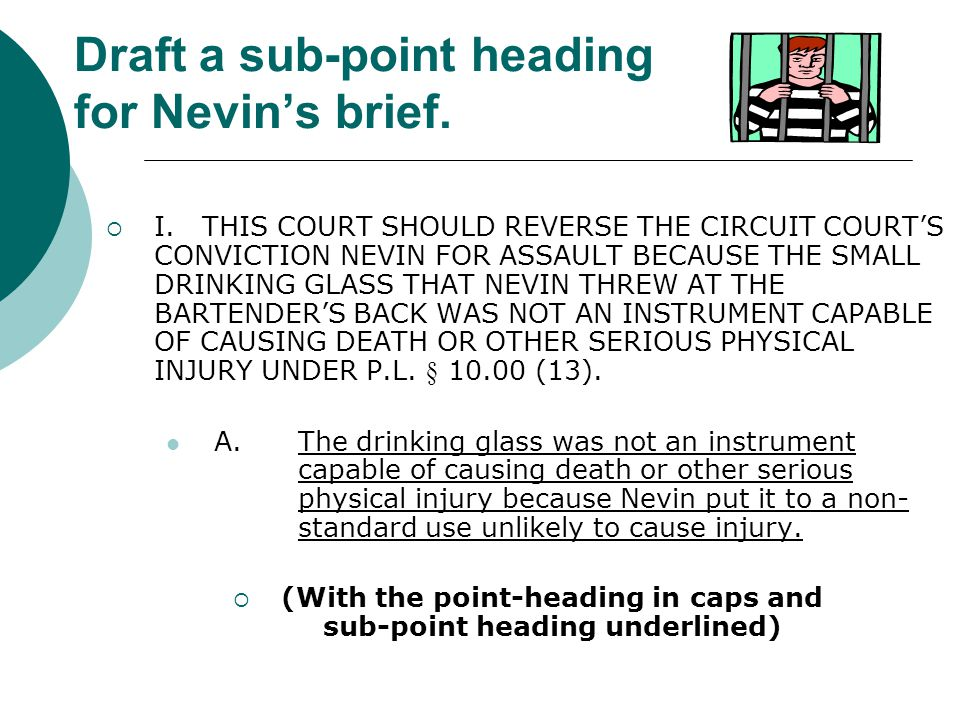 Draft a sub-point heading for Nevin's brief.