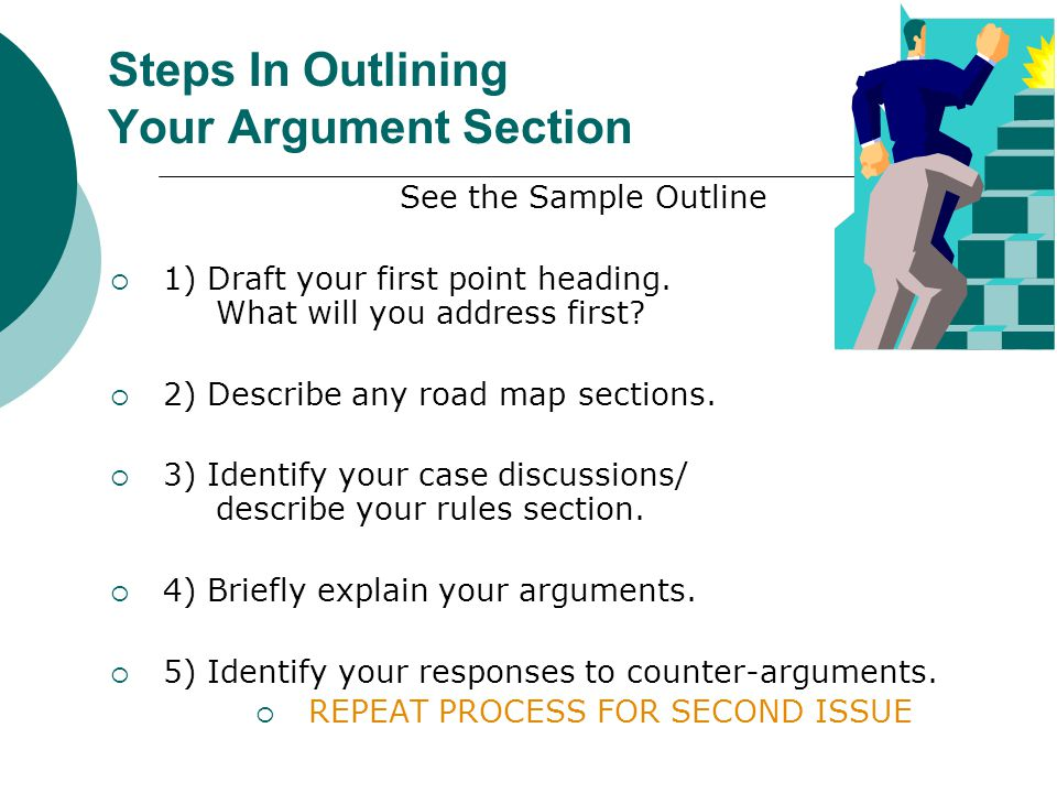 Steps In Outlining Your Argument Section