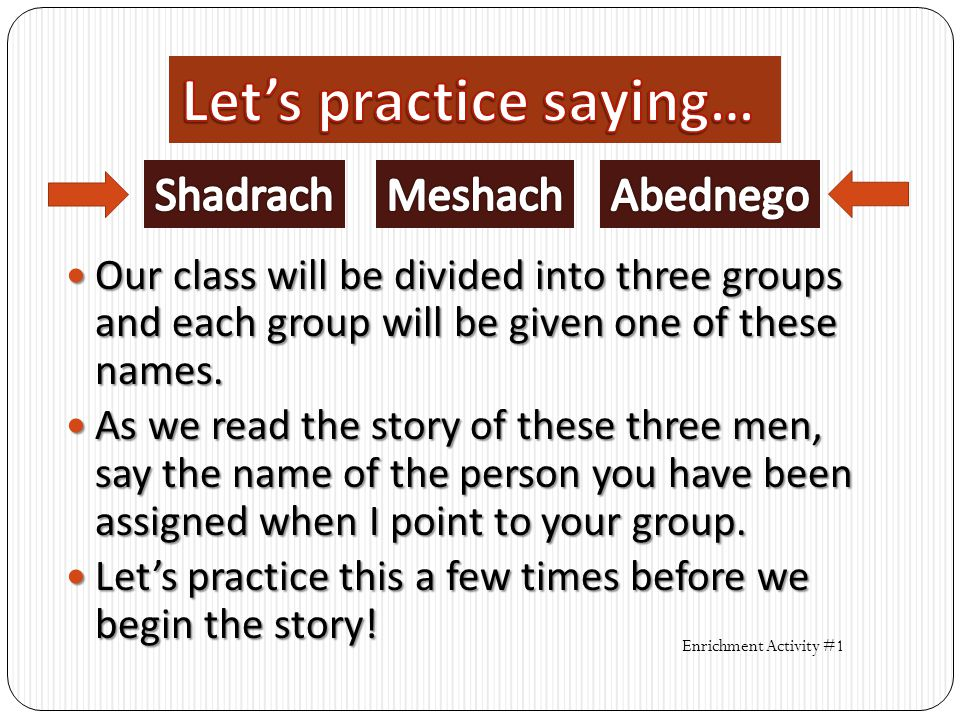 Let's practice saying…