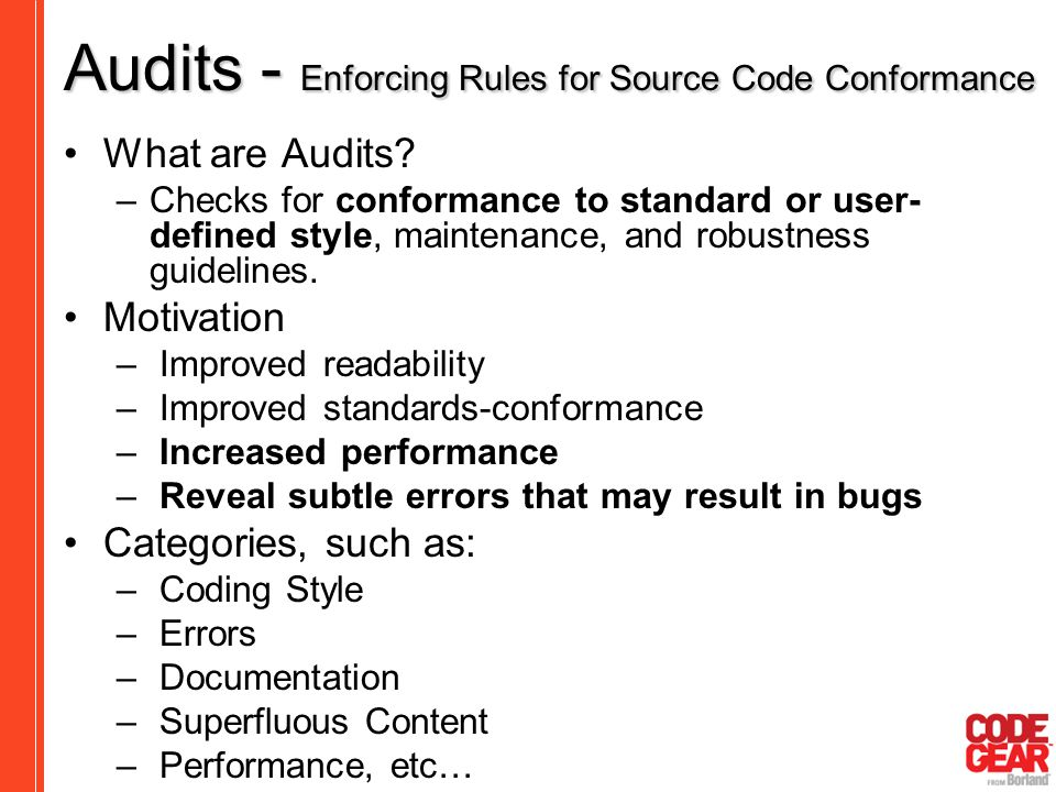 Audits - Enforcing Rules for Source Code Conformance