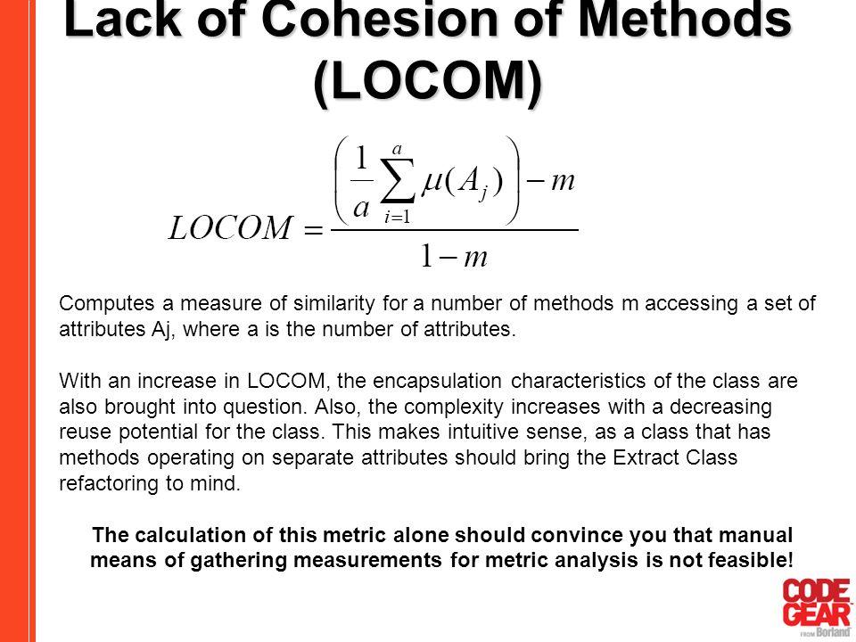 Lack of Cohesion of Methods (LOCOM)