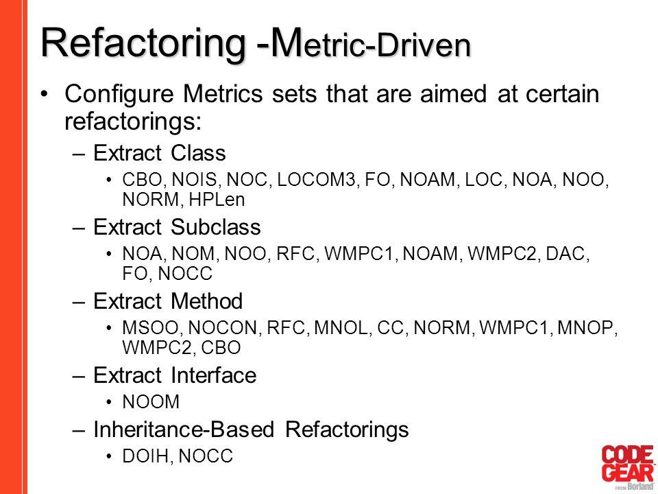 Refactoring -Metric-Driven