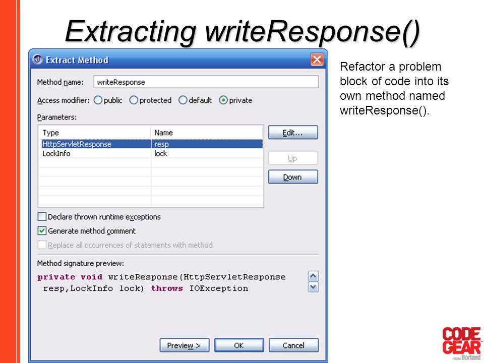 Extracting writeResponse()