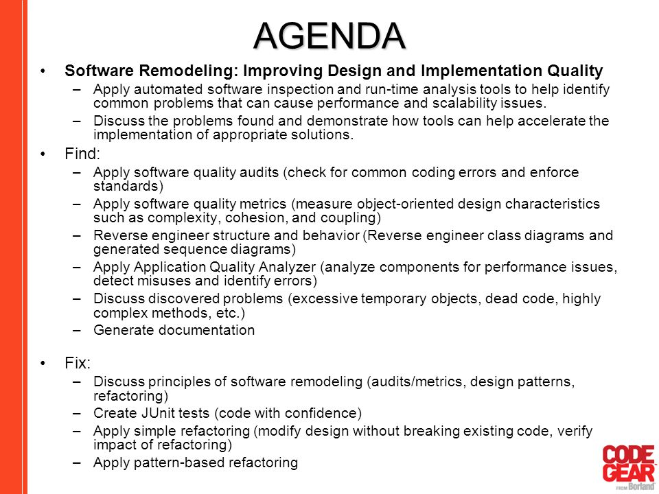 AGENDA Software Remodeling: Improving Design and Implementation Quality.