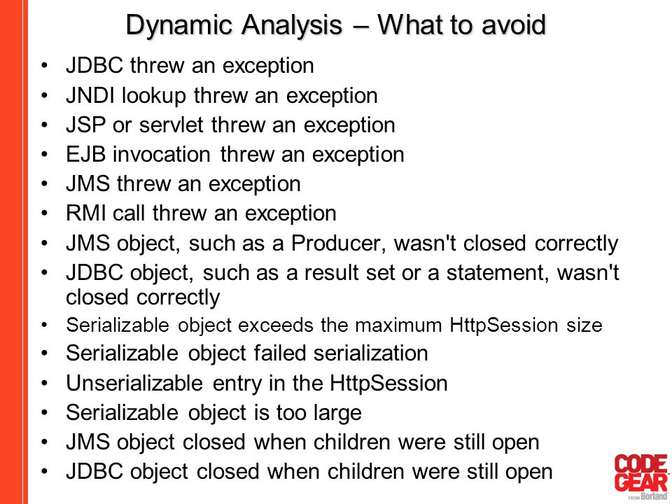 Dynamic Analysis – What to avoid