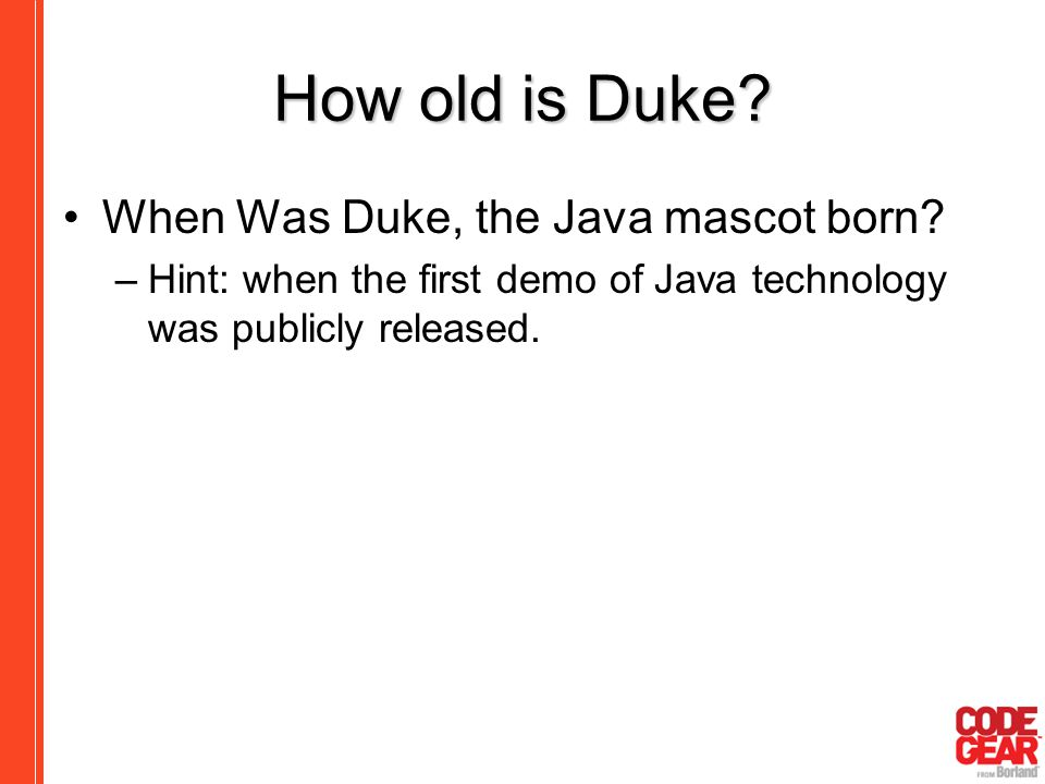 How old is Duke When Was Duke, the Java mascot born