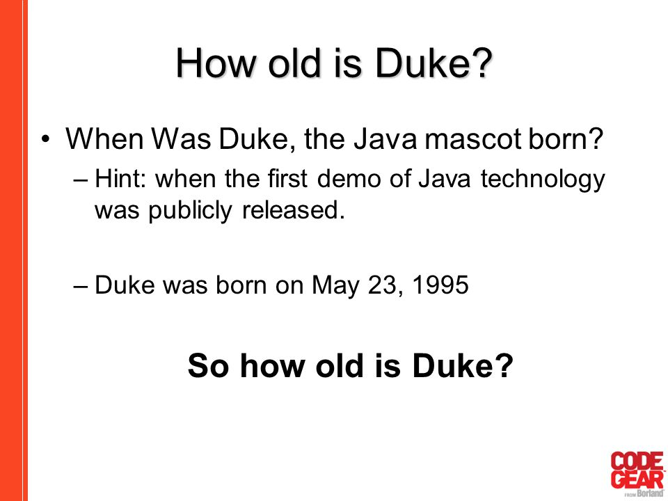 How old is Duke So how old is Duke