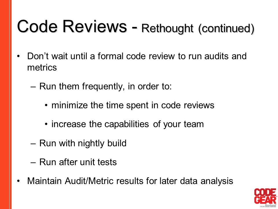 Code Reviews - Rethought (continued)