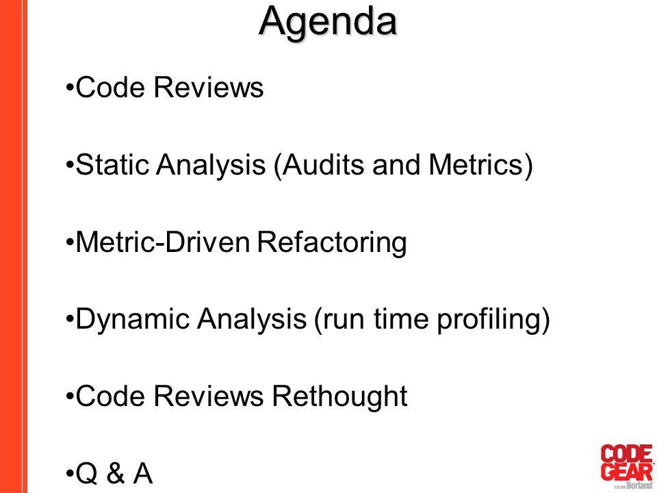 Agenda Code Reviews Static Analysis (Audits and Metrics)