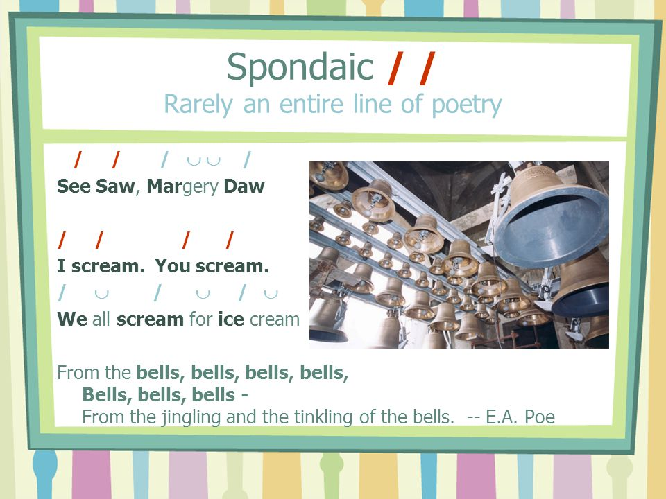 Spondaic / / Rarely an entire line of poetry