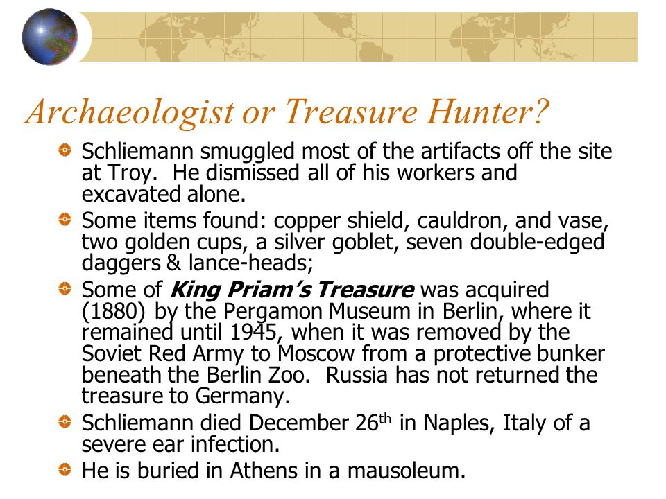 Archaeologist or Treasure Hunter