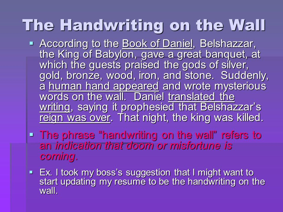 The Handwriting on the Wall