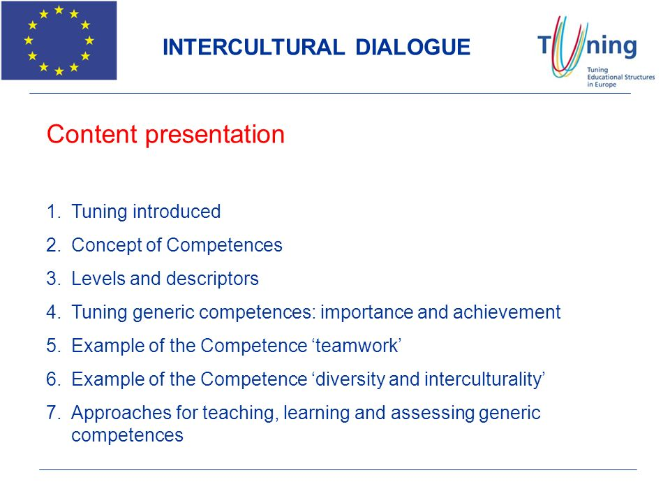 Content presentation INTERCULTURAL DIALOGUE Tuning introduced