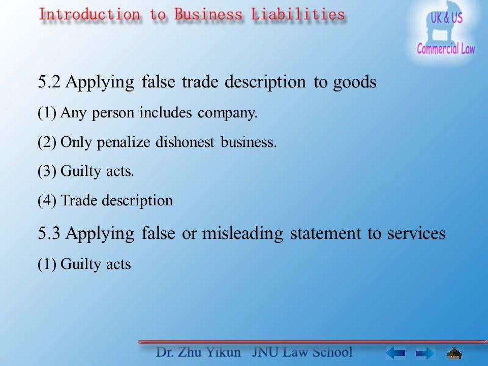 5.2 Applying false trade description to goods