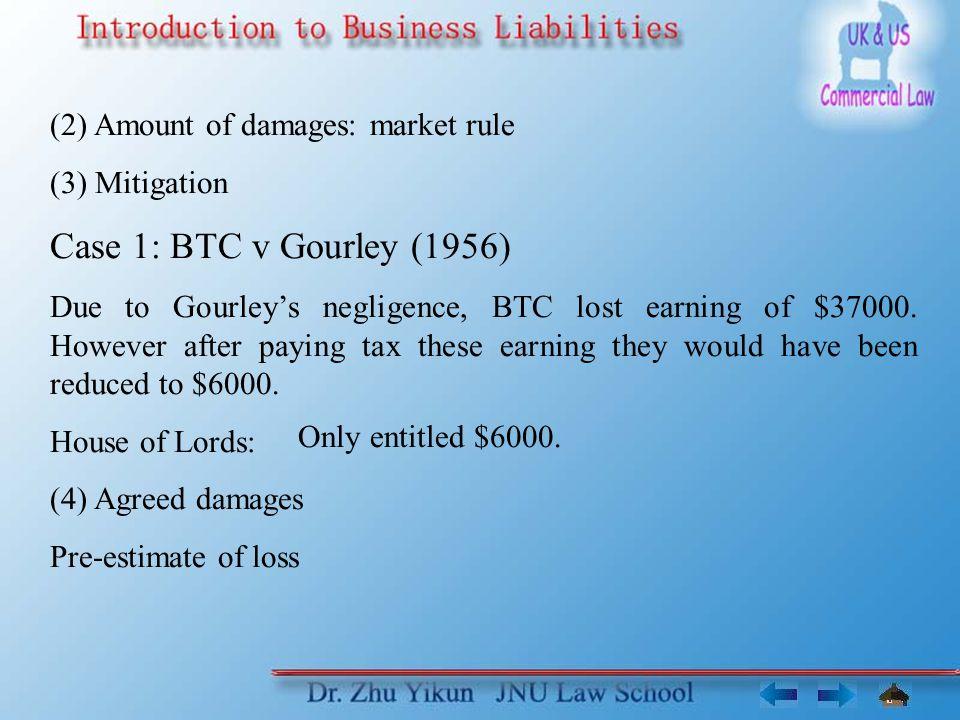 Case 1: BTC v Gourley (1956) (2) Amount of damages: market rule