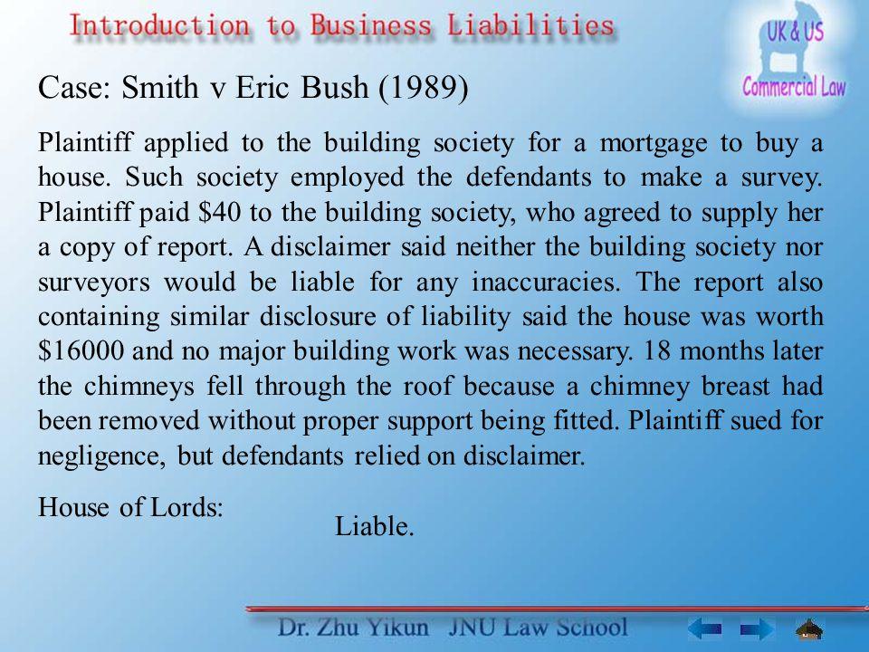 Case: Smith v Eric Bush (1989)