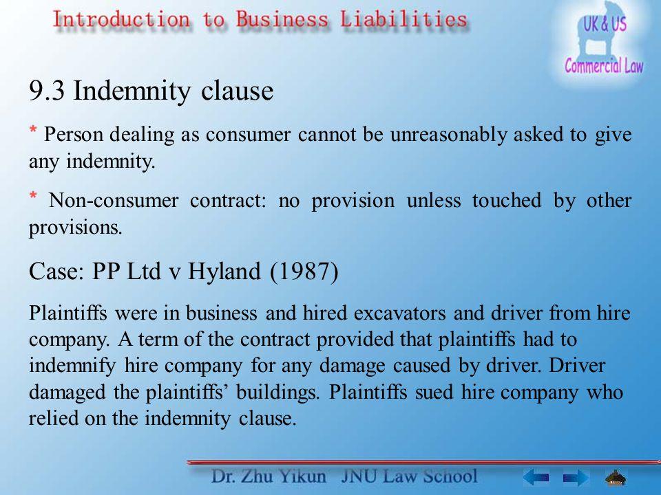 9.3 Indemnity clause Case: PP Ltd v Hyland (1987)