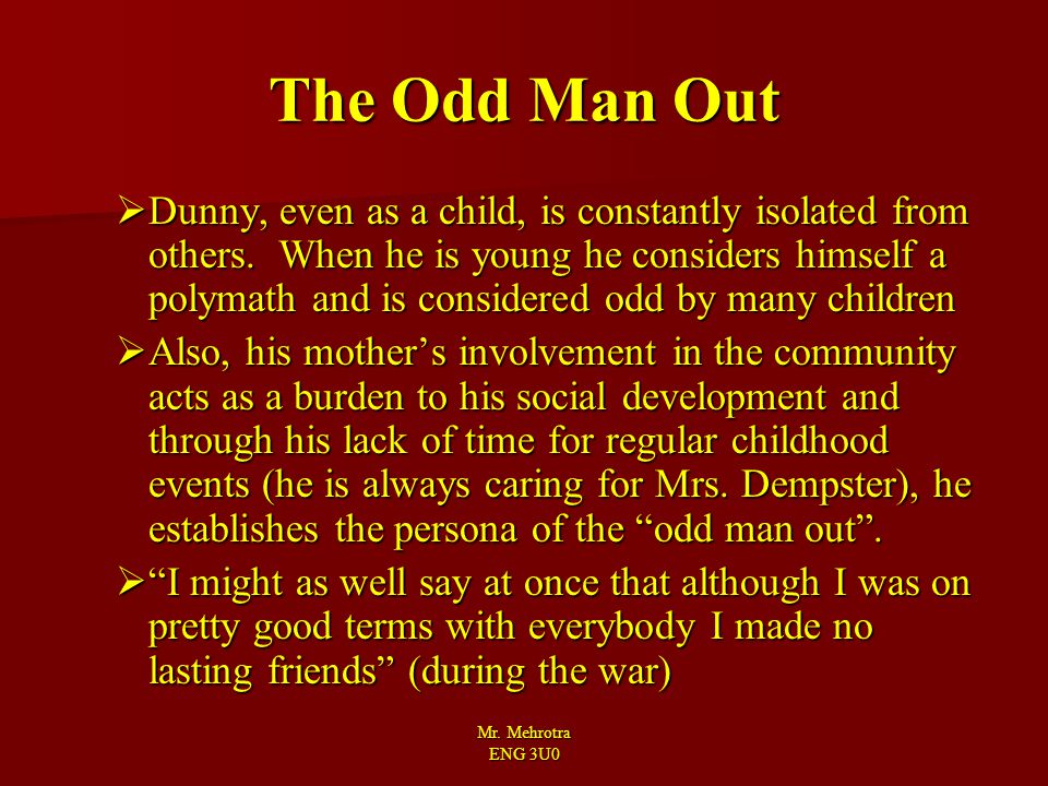The Odd Man Out