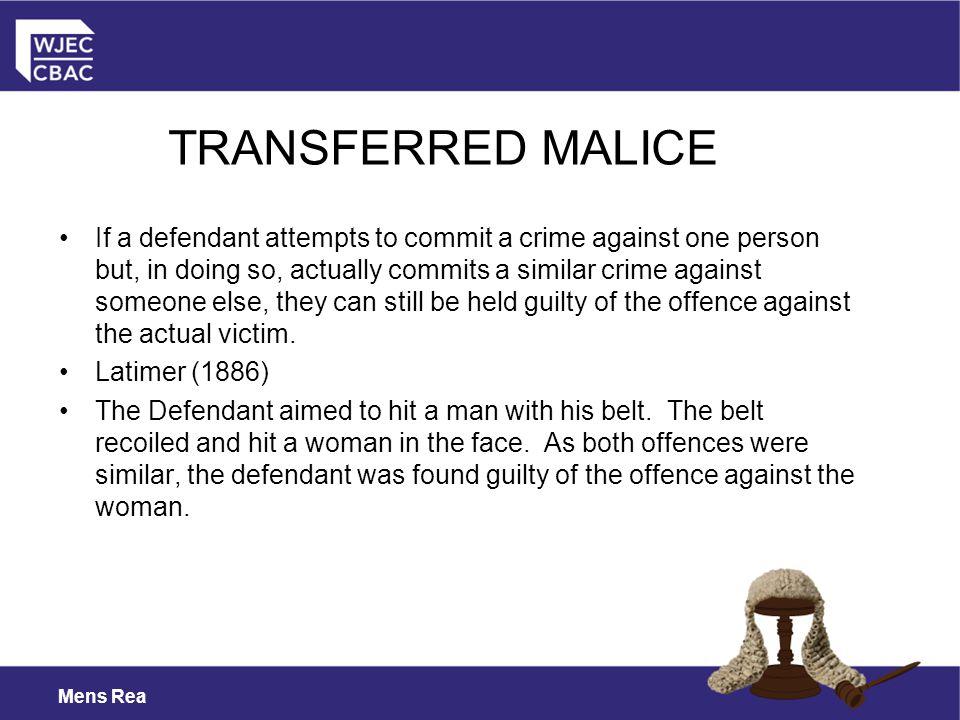 TRANSFERRED MALICE