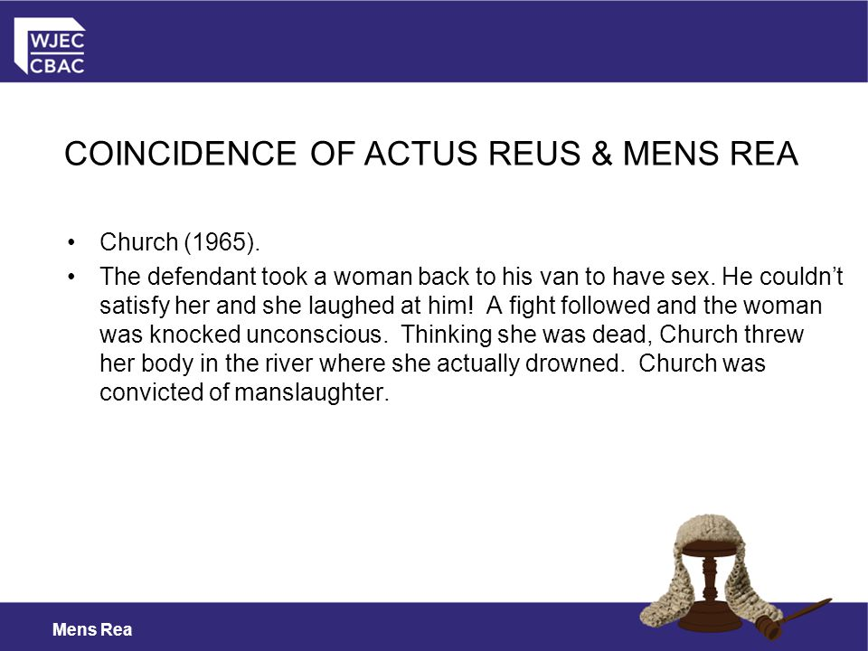 COINCIDENCE OF ACTUS REUS & MENS REA