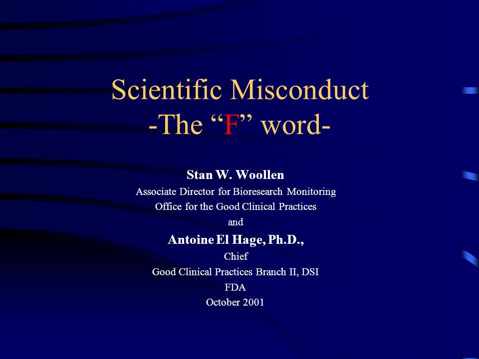 Scientific Misconduct -The F word-