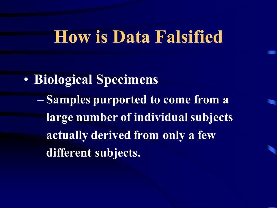 How is Data Falsified Biological Specimens
