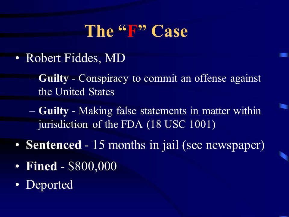 The F Case Robert Fiddes, MD
