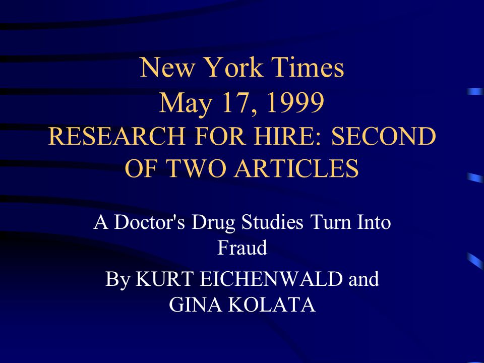 New York Times May 17, 1999 RESEARCH FOR HIRE: SECOND OF TWO ARTICLES