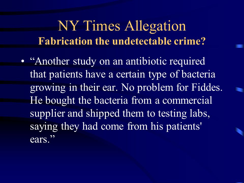NY Times Allegation Fabrication the undetectable crime