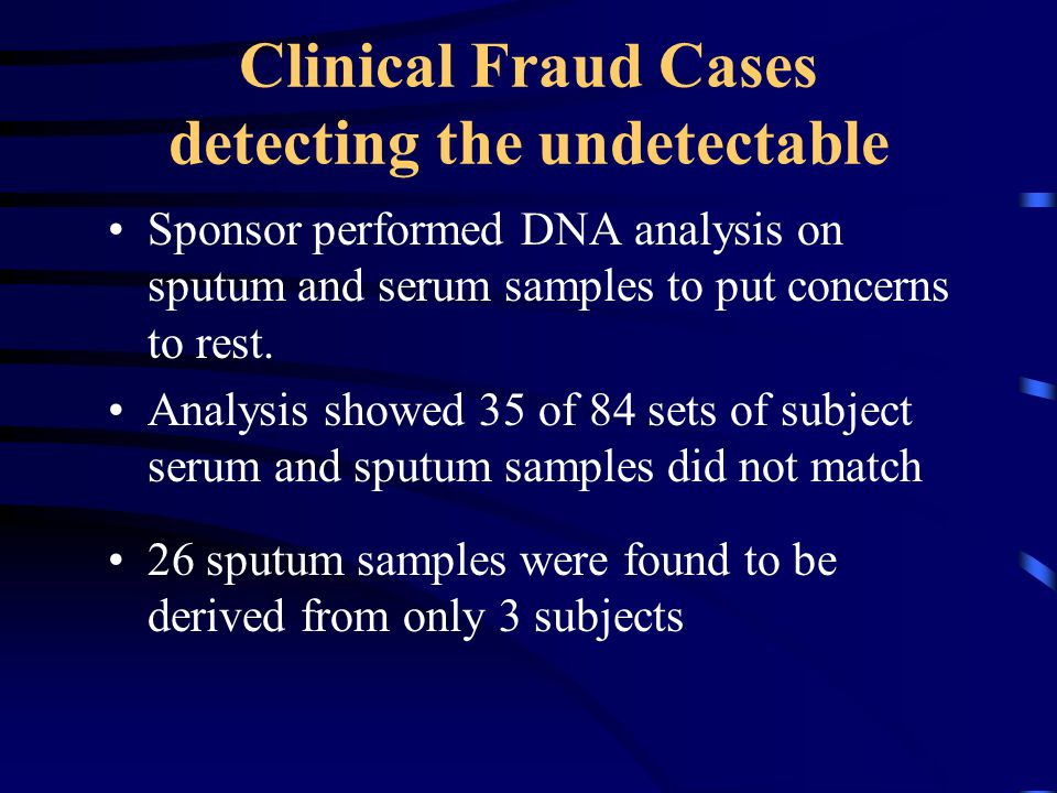 Clinical Fraud Cases detecting the undetectable