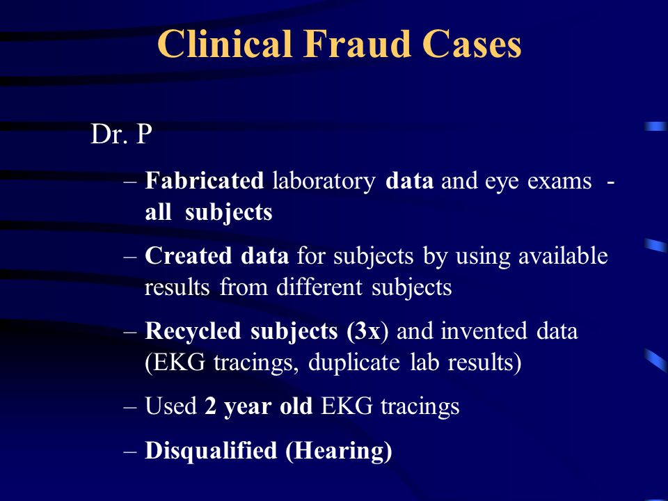 Clinical Fraud Cases Dr. P