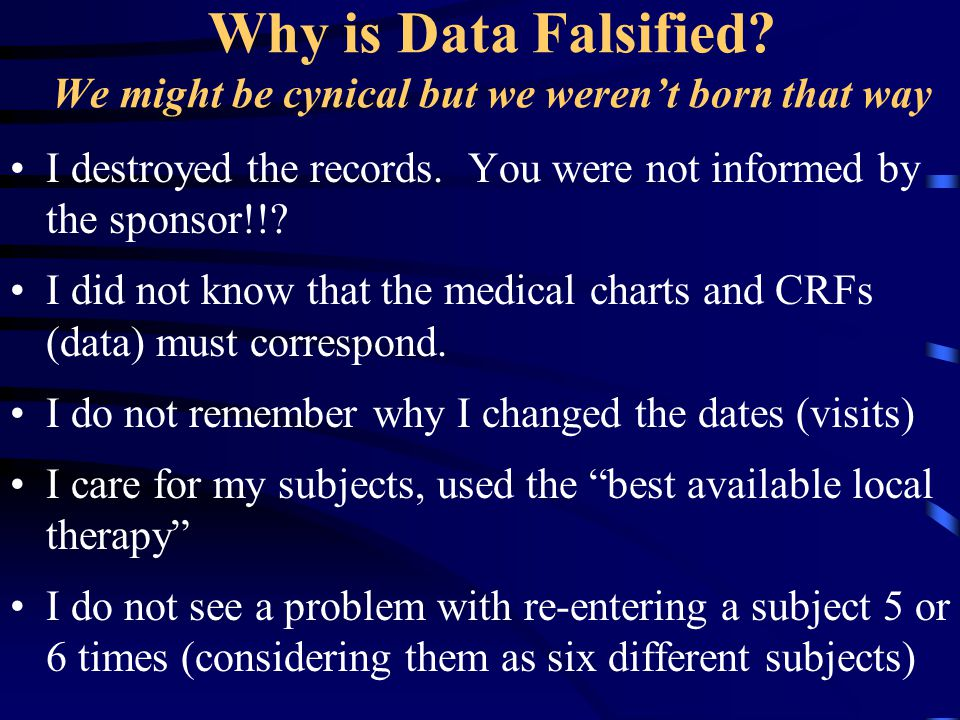 Why is Data Falsified We might be cynical but we weren't born that way