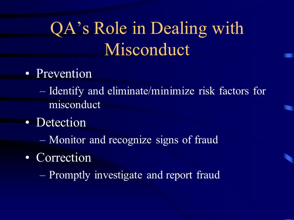 QA's Role in Dealing with Misconduct