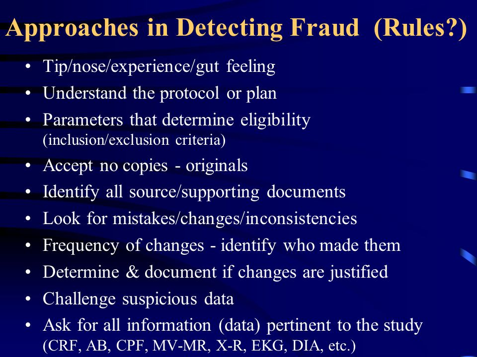 Approaches in Detecting Fraud (Rules )